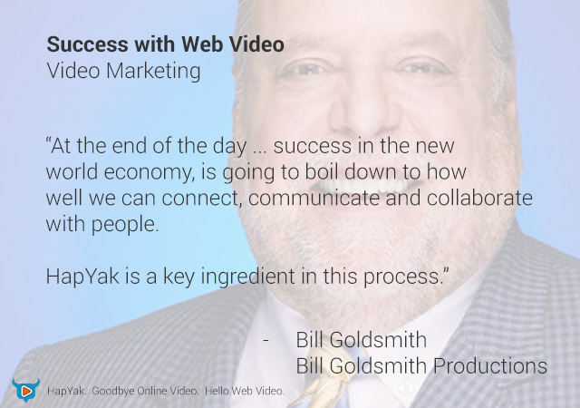 Success with Web Video - Bill Goldsmith Productions